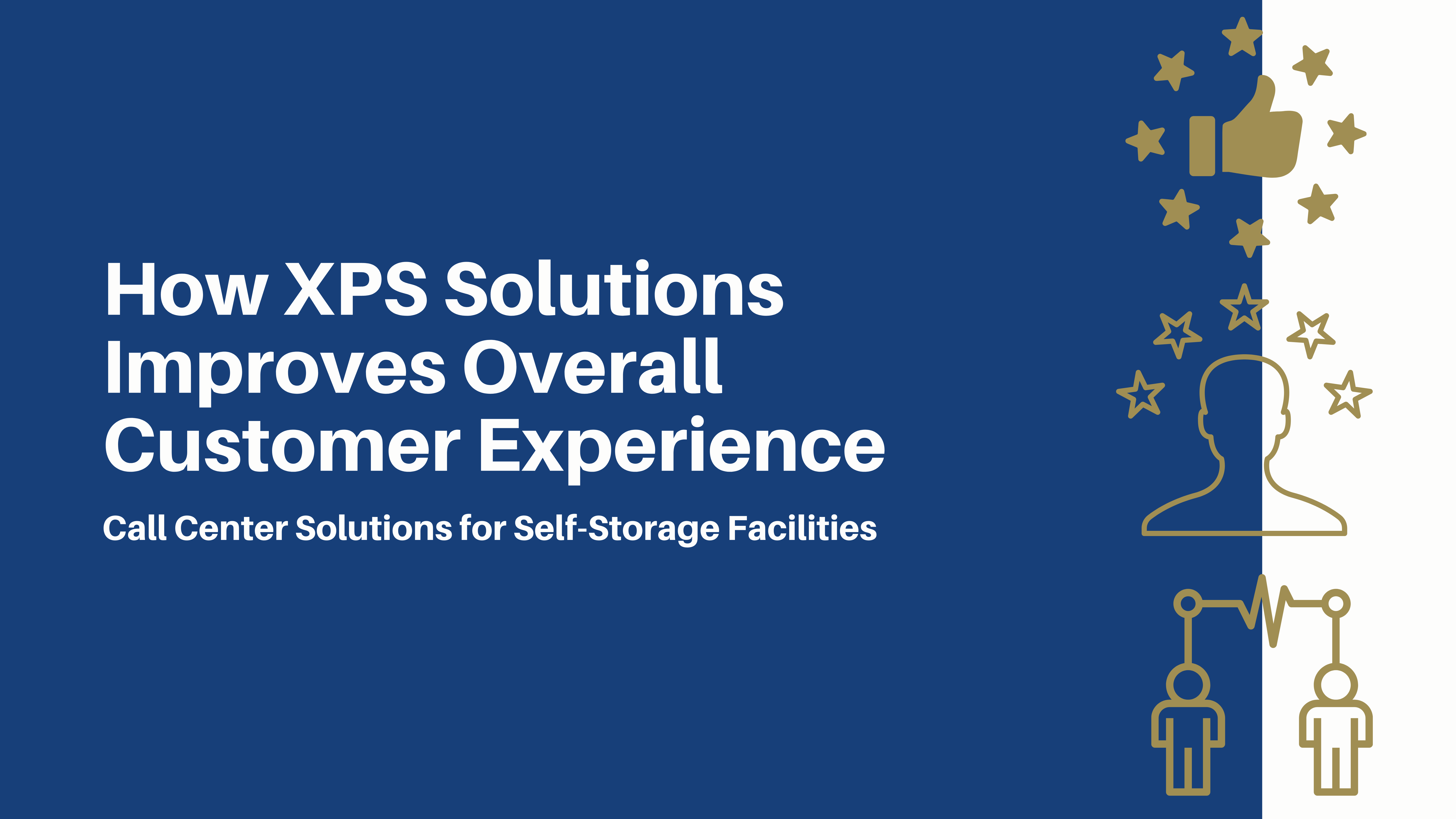 XPS blog Customer Experience August 2021